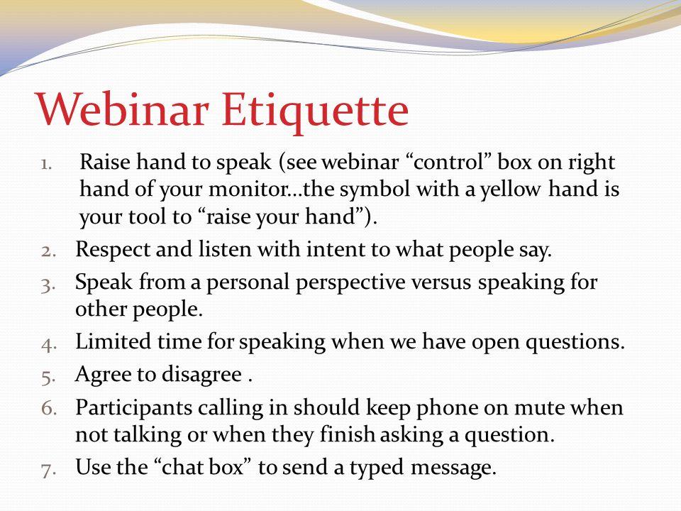 Webinar Etiquette 1.