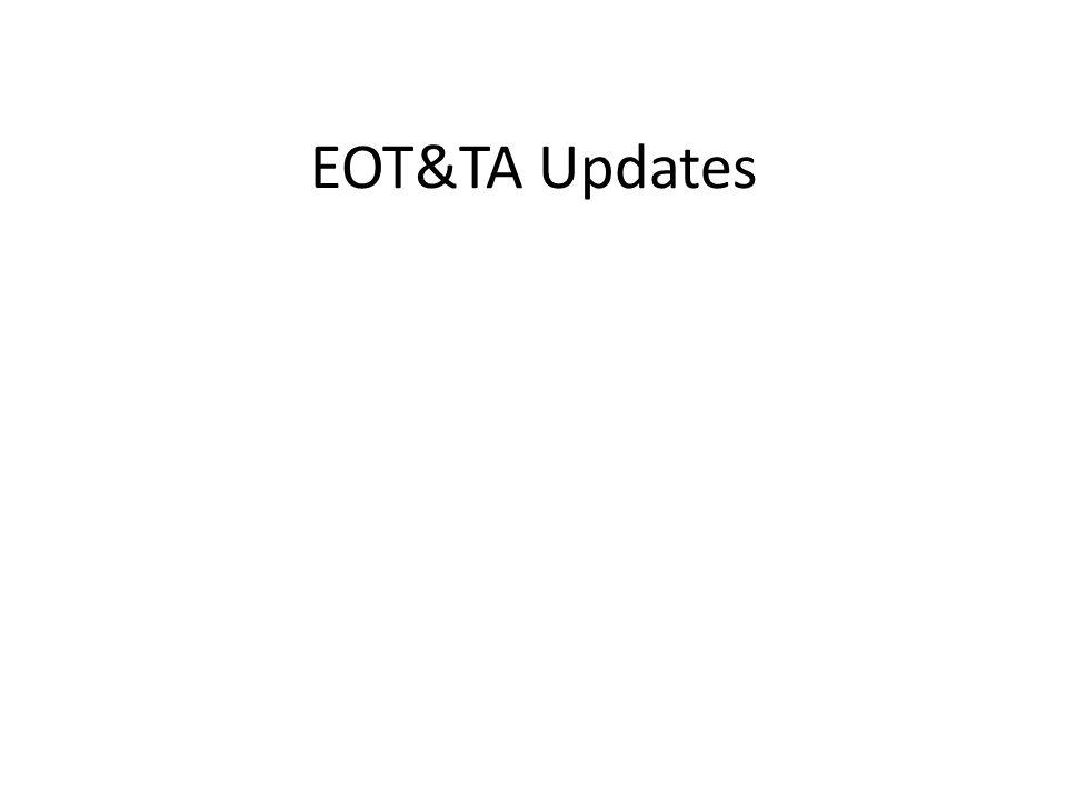 EOT&TA Updates