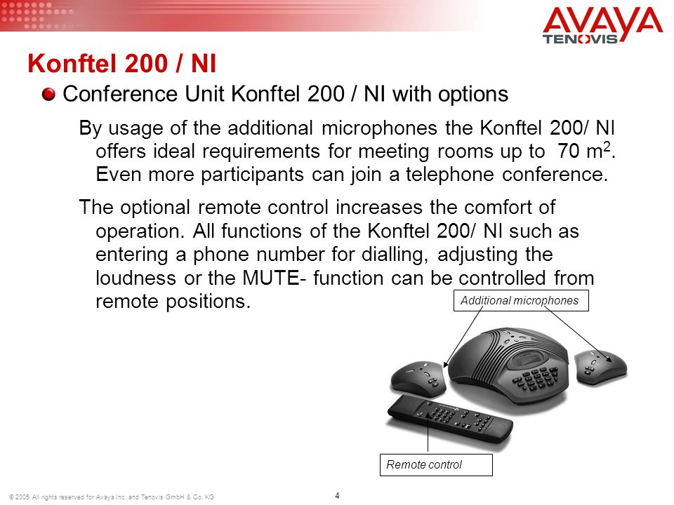 4 © 2005 All rights reserved for Avaya Inc. and Tenovis GmbH & Co.