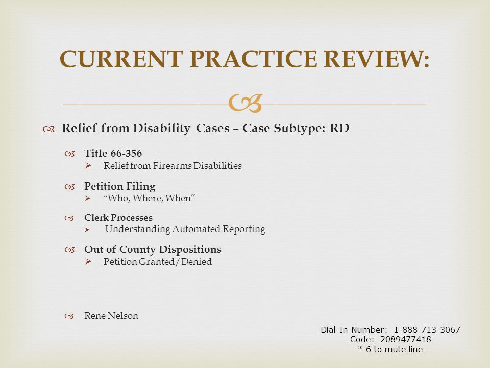 """  Relief from Disability Cases – Case Subtype: RD  Title 66-356  Relief from Firearms Disabilities  Petition Filing  """" Who, Where, When""""  Clerk"""