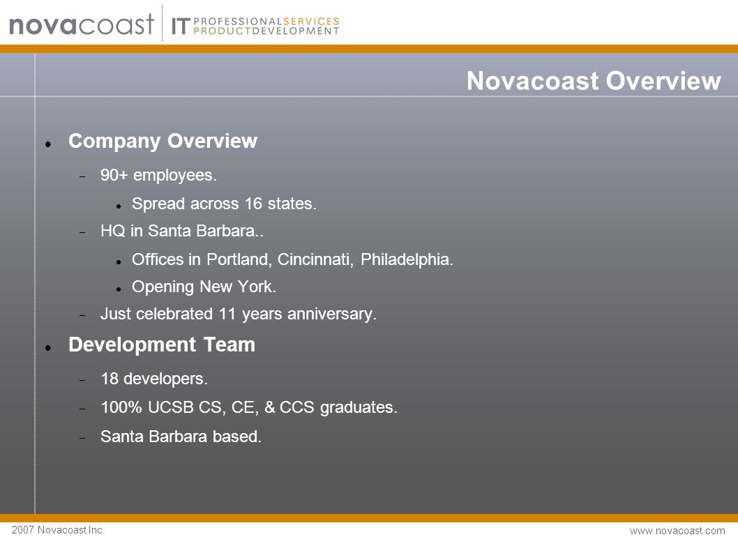 2007 Novacoast Inc www.novacoast.com Novacoast Development Types of Projects  Web application Development.