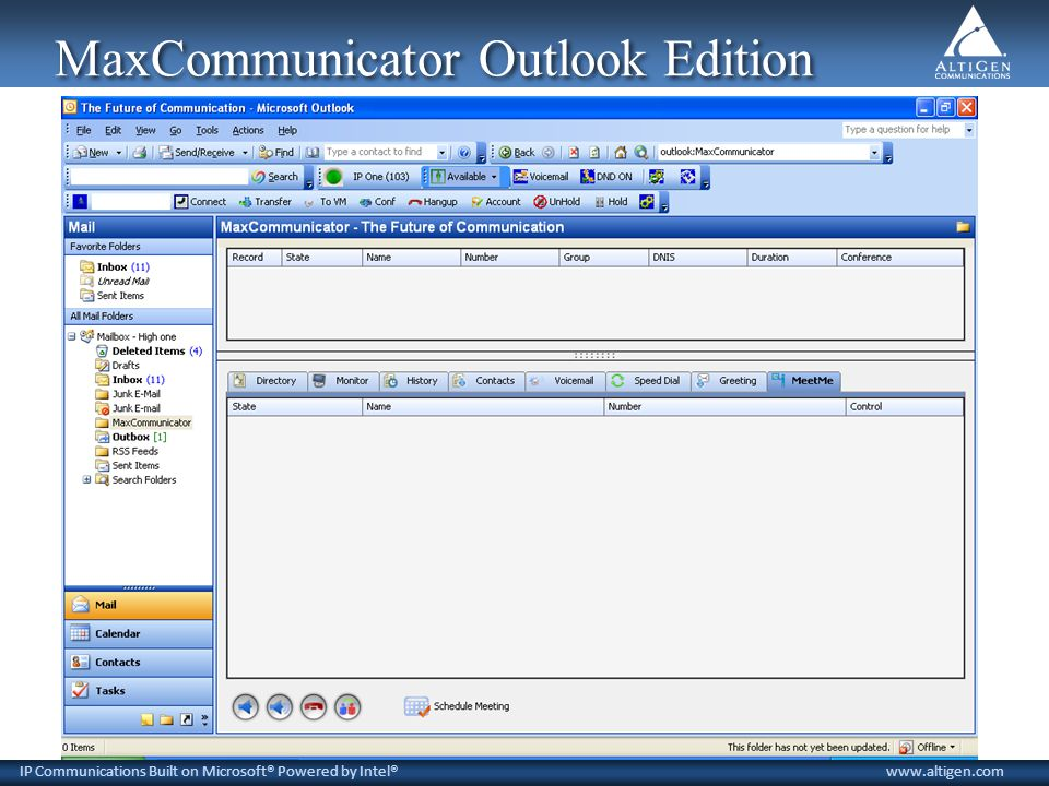 IP Communications Built on Microsoft® Powered by Intel®www.altigen.com MaxCommunicator Outlook Edition