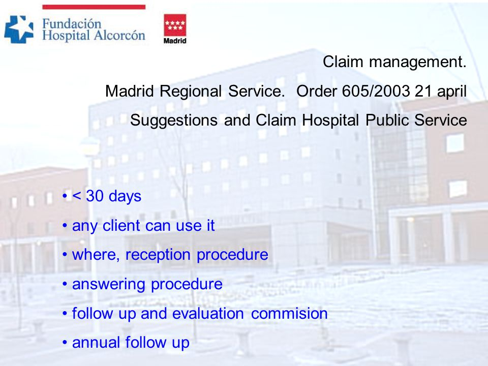 Claim management. Madrid Regional Service.