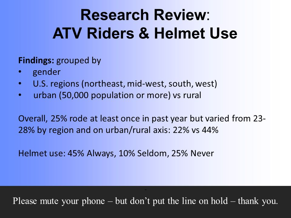 Research Review: ATV Riders & Helmet Use SafetyBeltSafe U.S.A.