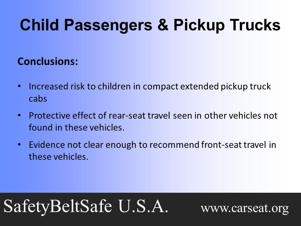 Child Passengers & Pickup Trucks SafetyBeltSafe U.S.A.
