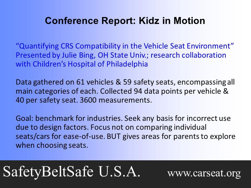 Conference Report: Kidz in Motion SafetyBeltSafe U.S.A.