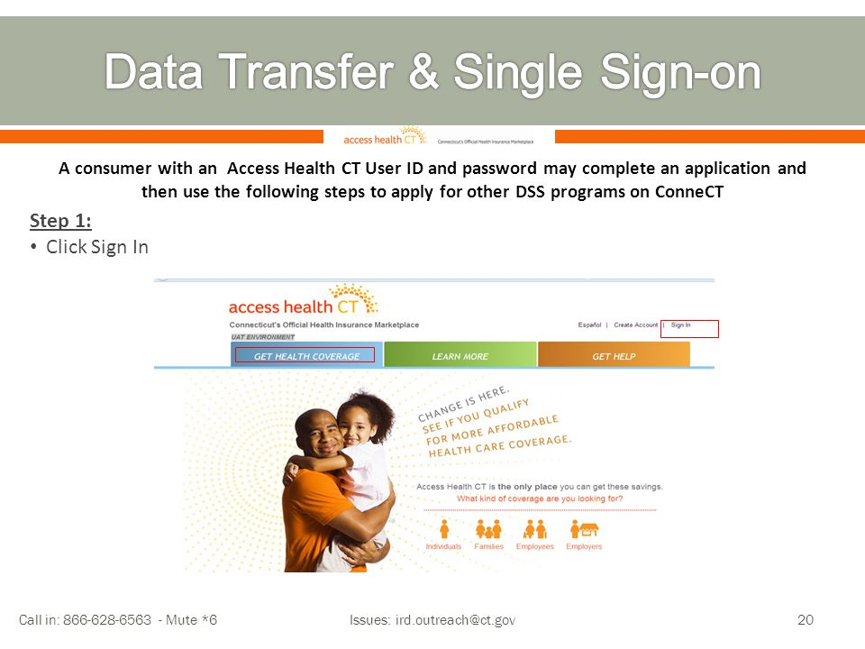 A consumer with an Access Health CT User ID and password may complete an application and then use the following steps to apply for other DSS programs