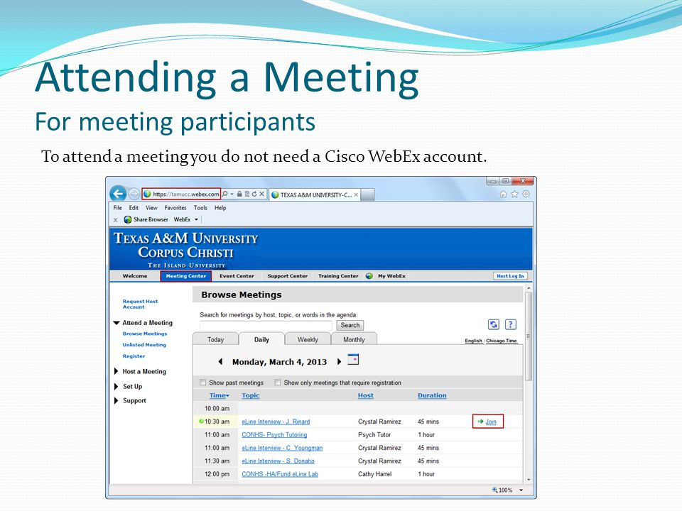 Attending a Meeting For meeting participants To attend a meeting you do not need a Cisco WebEx account.
