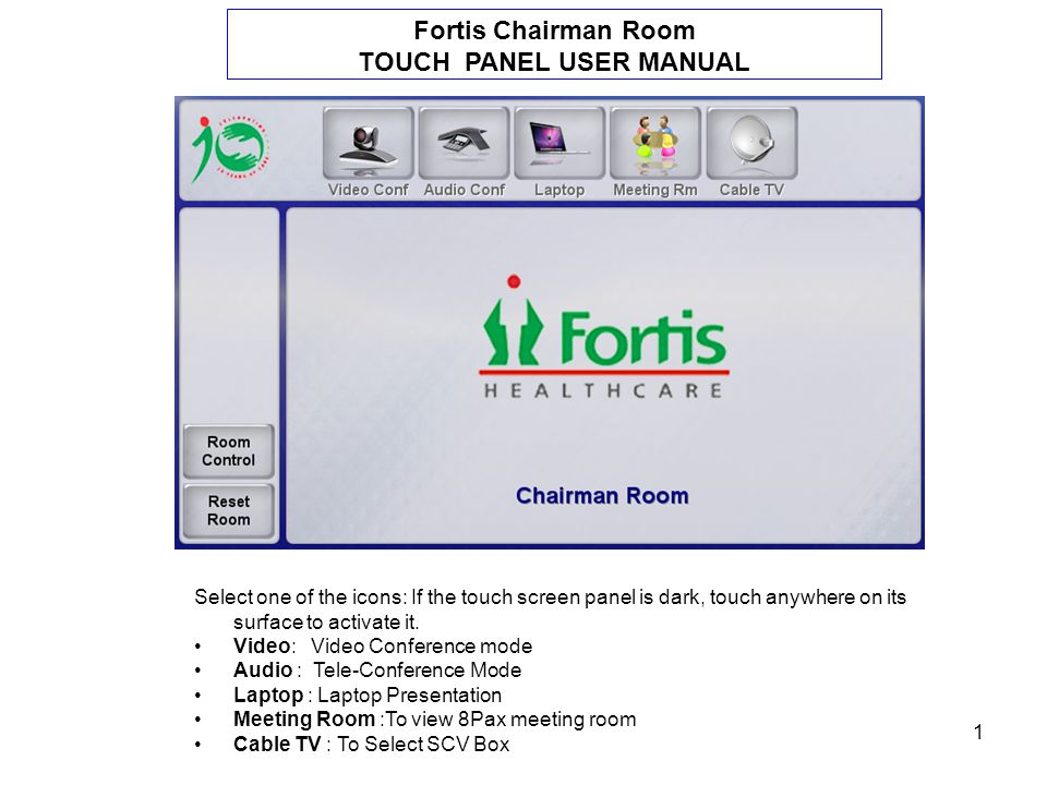 2 Room Control Main Page Select the Icon on left of the Panel you plan to use in the room and adjust according to your requirement