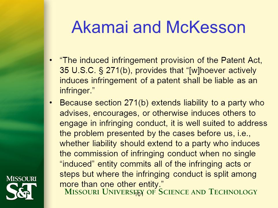 Akamai and McKesson The induced infringement provision of the Patent Act, 35 U.S.C.