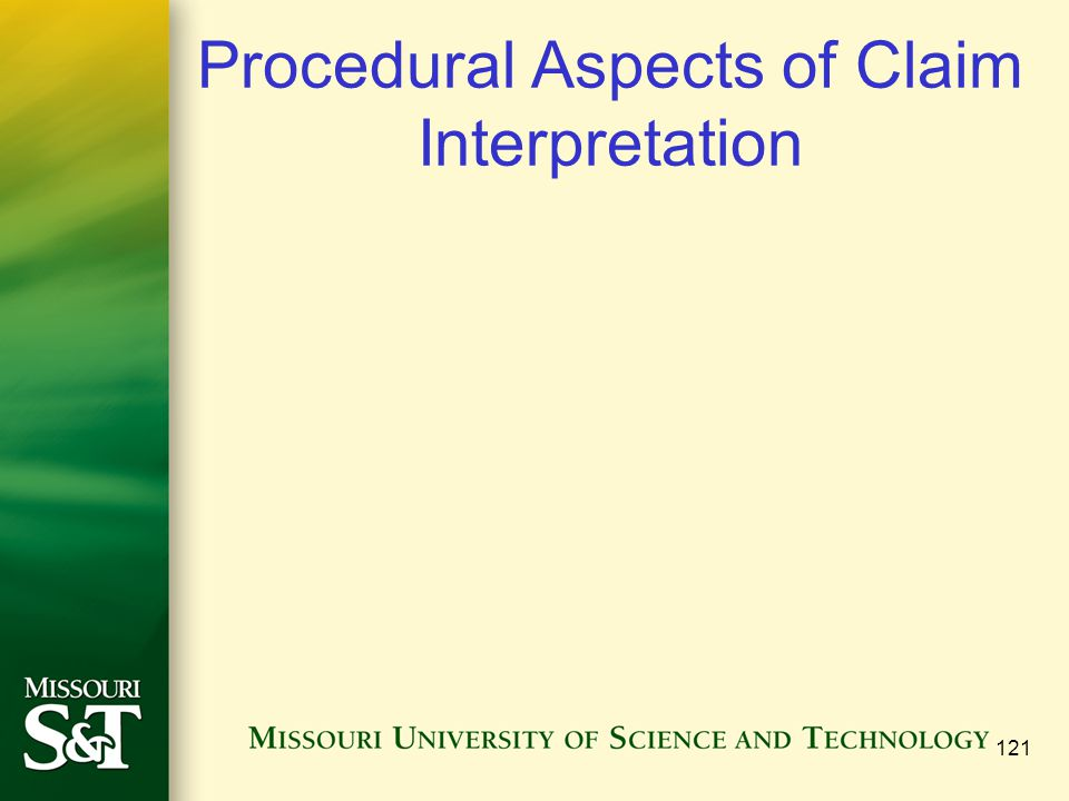 Procedural Aspects of Claim Interpretation 121