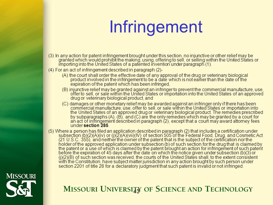 43 Infringement (3) In any action for patent infringement brought under this section, no injunctive or other relief may be granted which would prohibit the making, using, offering to sell, or selling within the United States or importing into the United States of a patented invention under paragraph (1).
