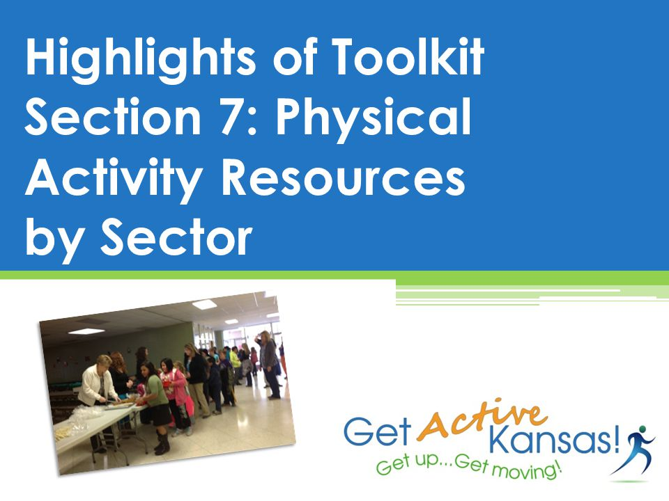 Highlights of Toolkit Section 7: Physical Activity Resources by Sector