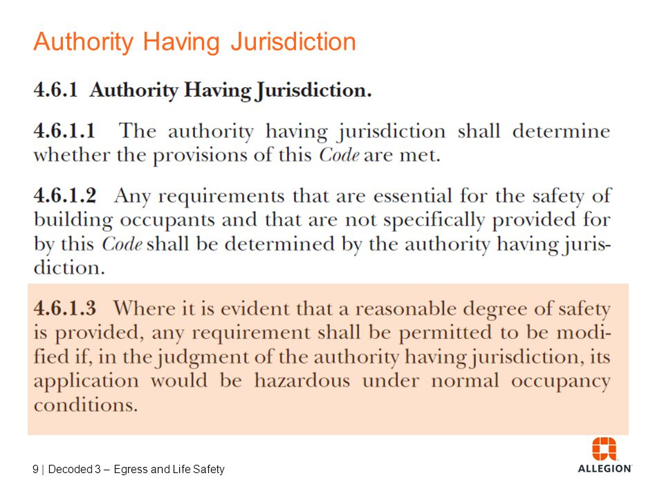 9 | Decoded 3 – Egress and Life Safety Authority Having Jurisdiction