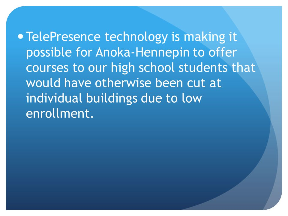 There are many ways that TelePresence classes are different than regular classroom classes.
