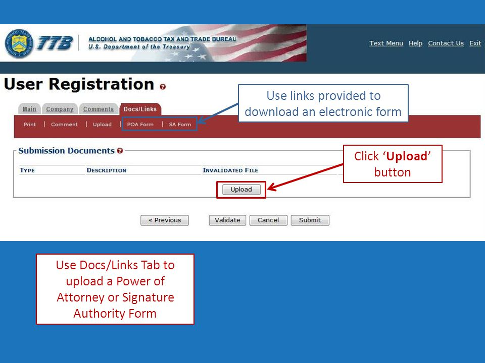 Click 'Upload' button Use Docs/Links Tab to upload a Power of Attorney or Signature Authority Form Use links provided to download an electronic form