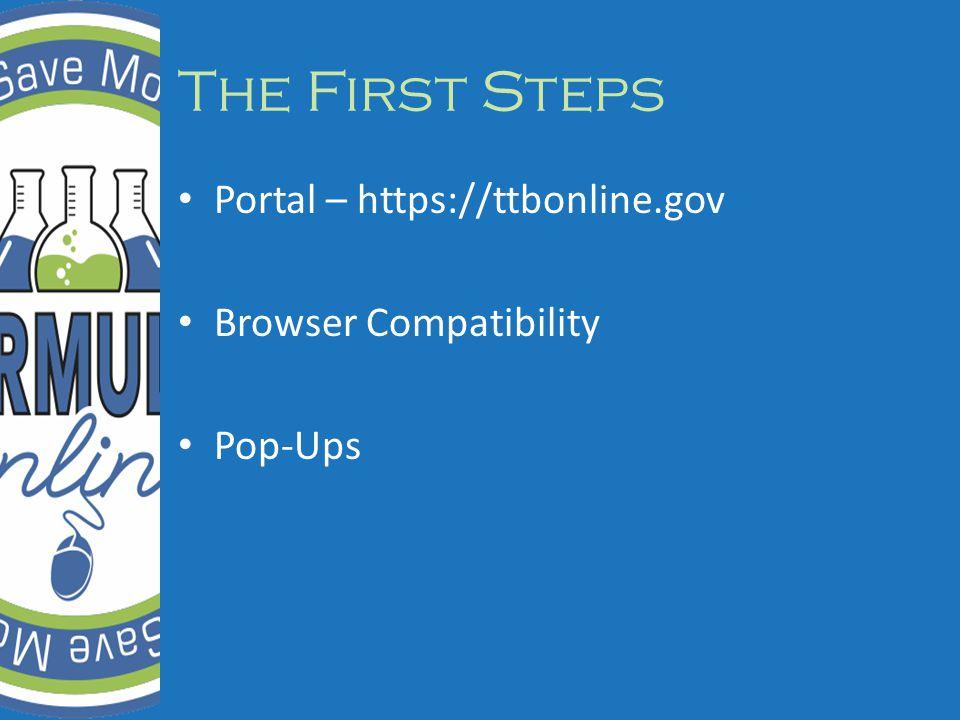 The First Steps Portal – https://ttbonline.gov Browser Compatibility Pop-Ups