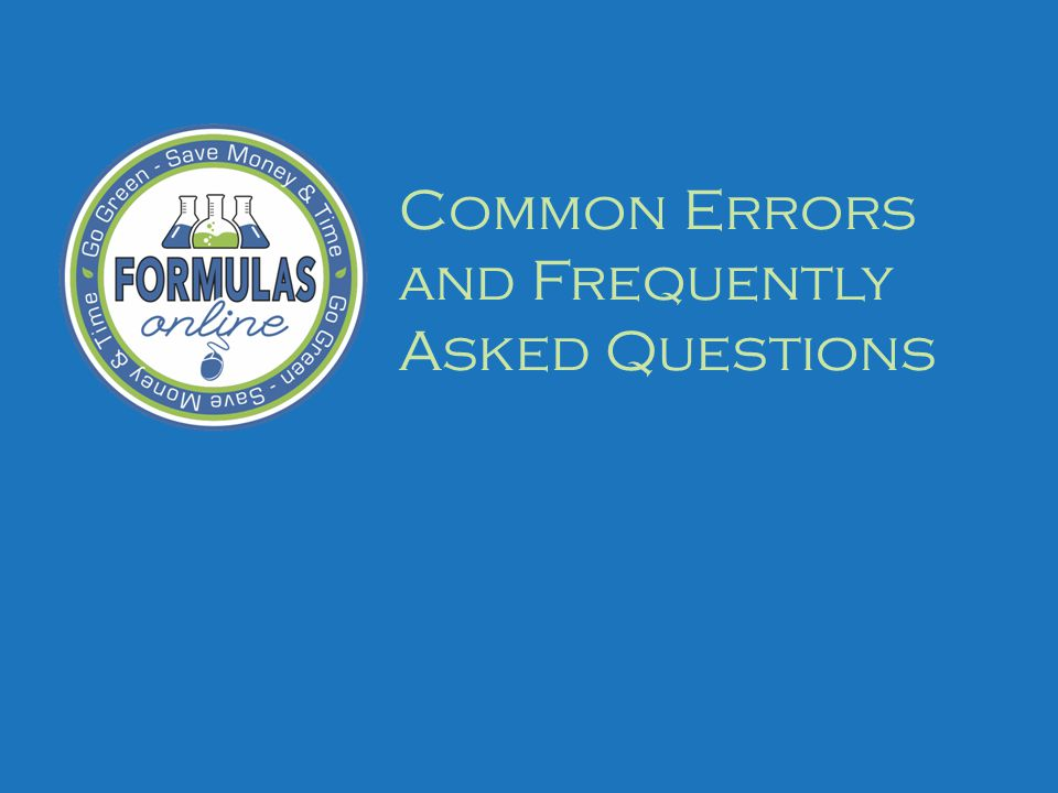 Common Errors and Frequently Asked Questions