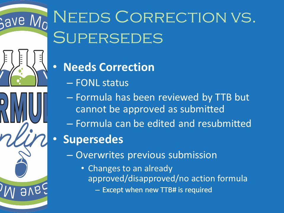 Needs Correction vs.