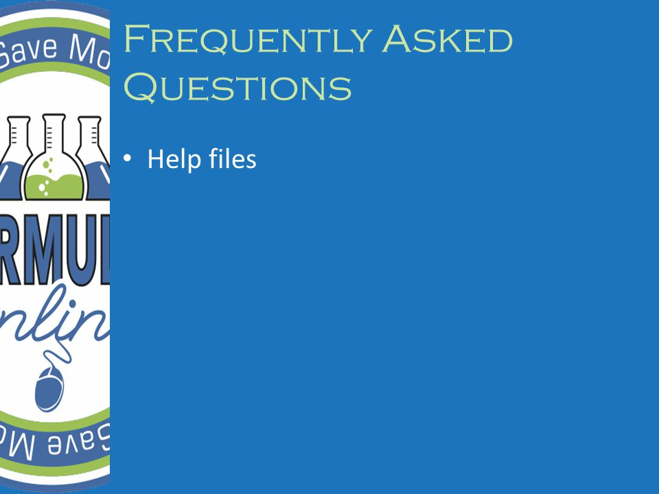 Frequently Asked Questions Help files
