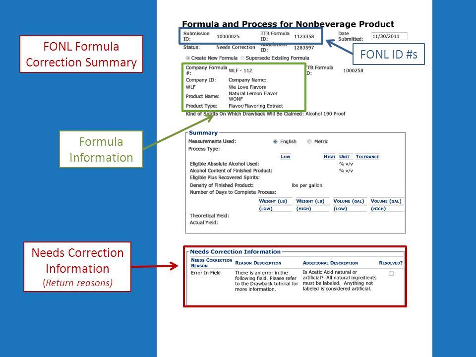 FONL Formula Correction Summary FONL ID #s Formula Information Needs Correction Information (Return reasons)