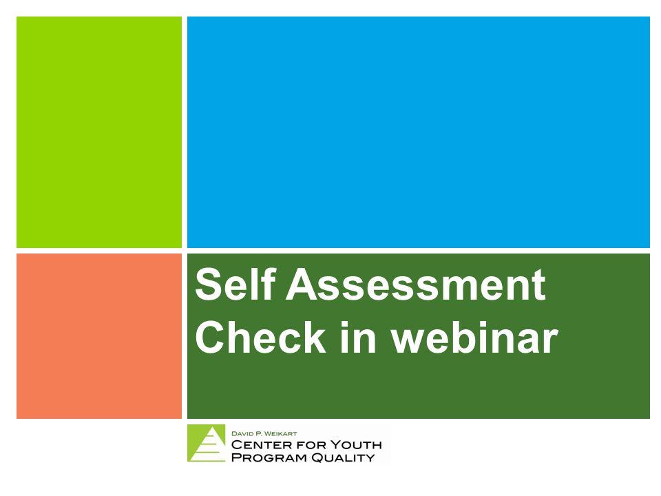 Self Assessment Check in webinar