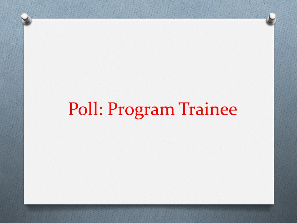 Poll: Program Trainee