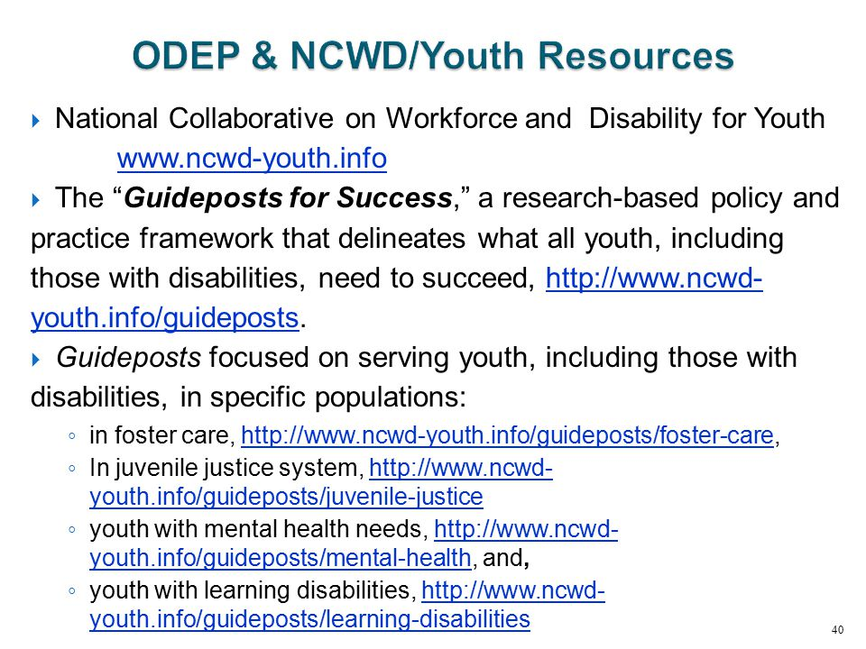""" National Collaborative on Workforce and Disability for Youth www.ncwd-youth.info www.ncwd-youth.info  The """"Guideposts for Success,"""" a research-base"""