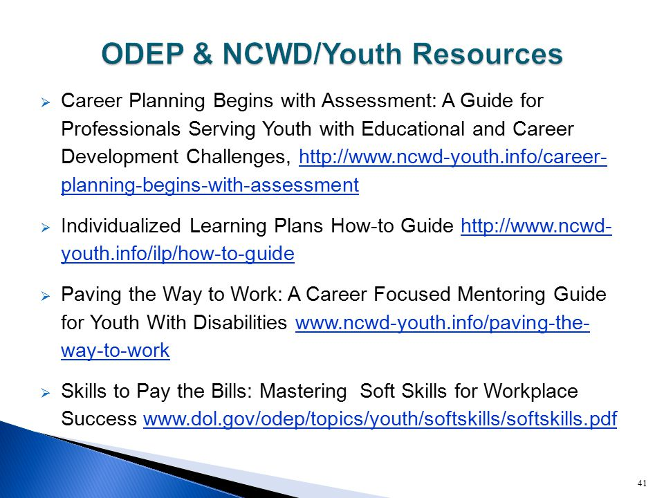  Career Planning Begins with Assessment: A Guide for Professionals Serving Youth with Educational and Career Development Challenges, http://www.ncwd-