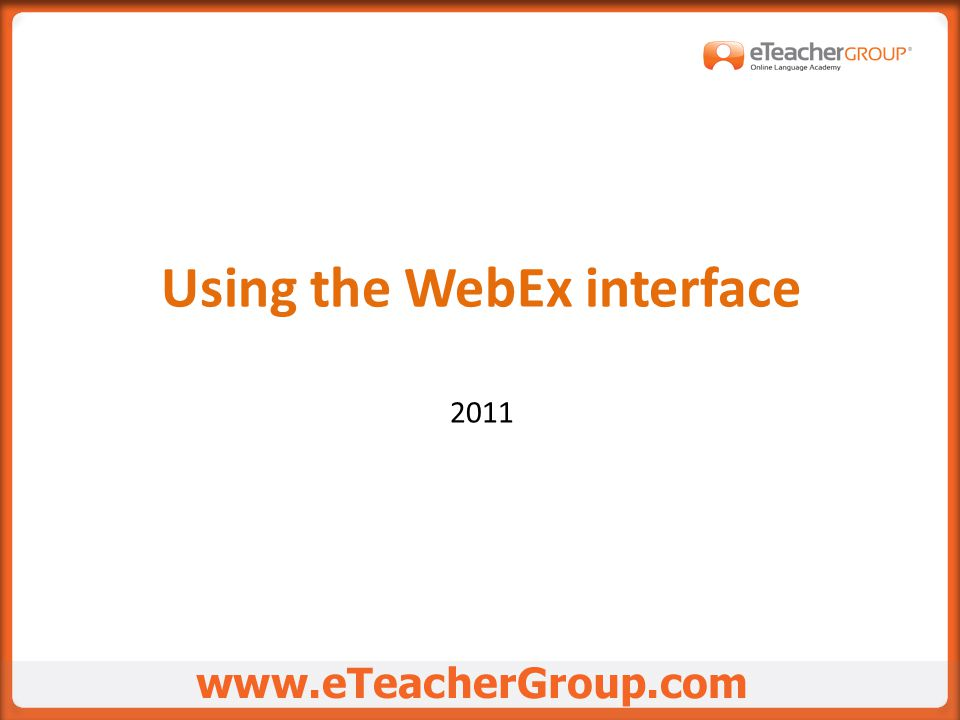 Using the WebEx interface 2011