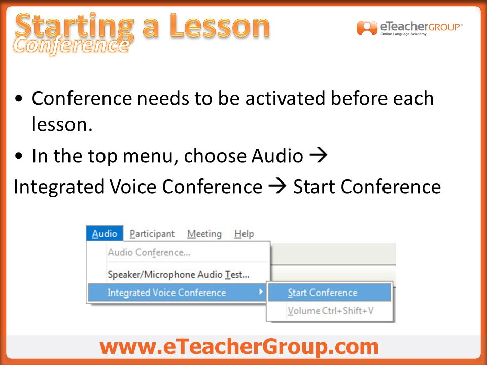 Conference needs to be activated before each lesson.