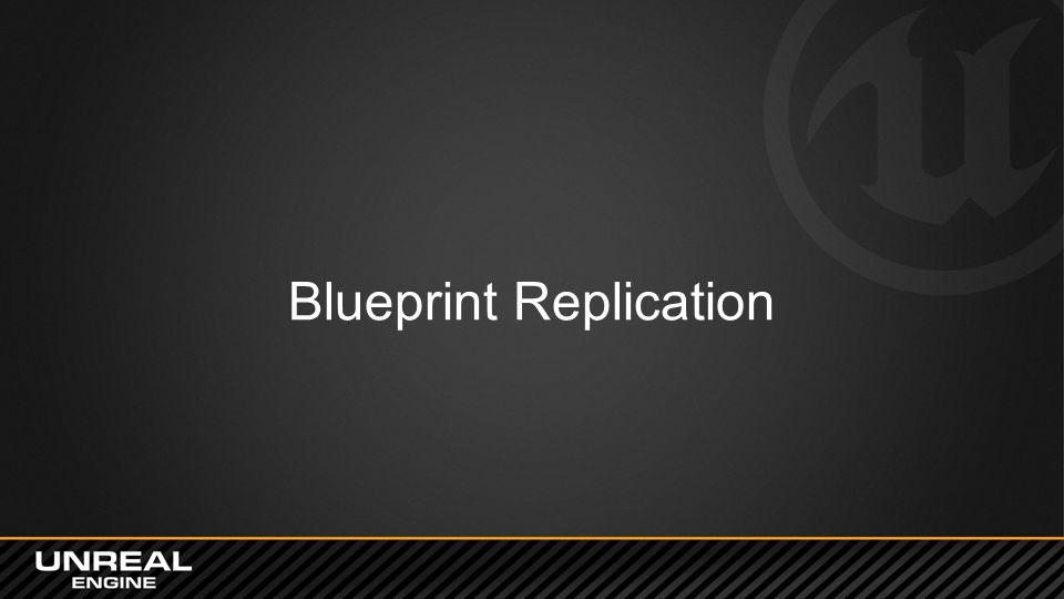 Blueprint Replication