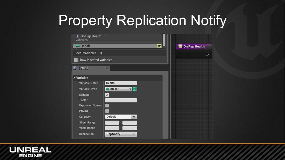 Property Replication Notify