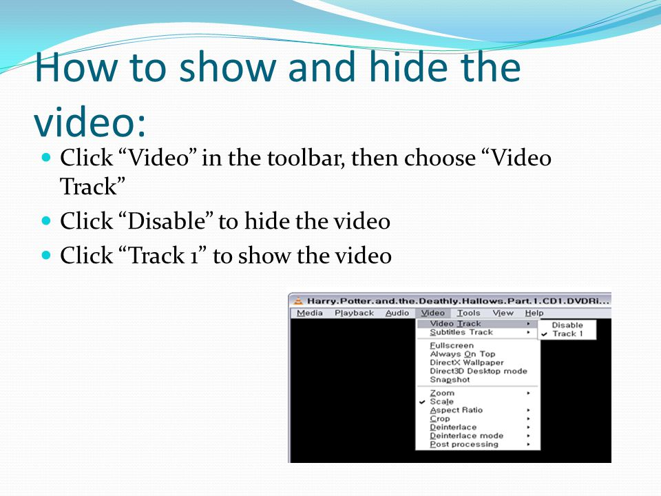 How to show and hide the video: Click Video in the toolbar, then choose Video Track Click Disable to hide the video Click Track 1 to show the video