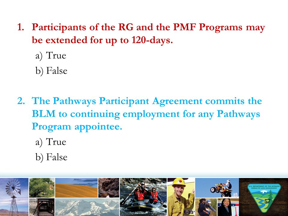 1.Participants of the RG and the PMF Programs may be extended for up to 120-days.