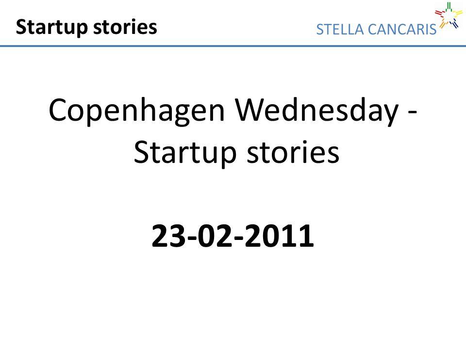 Startup stories Copenhagen Wednesday - Startup stories 23-02-2011