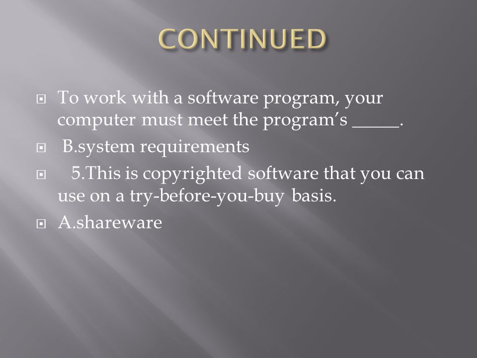  1.This type of software is used for creating slide shows.