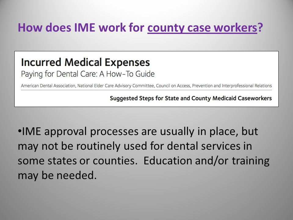 How does IME work for county case workers.