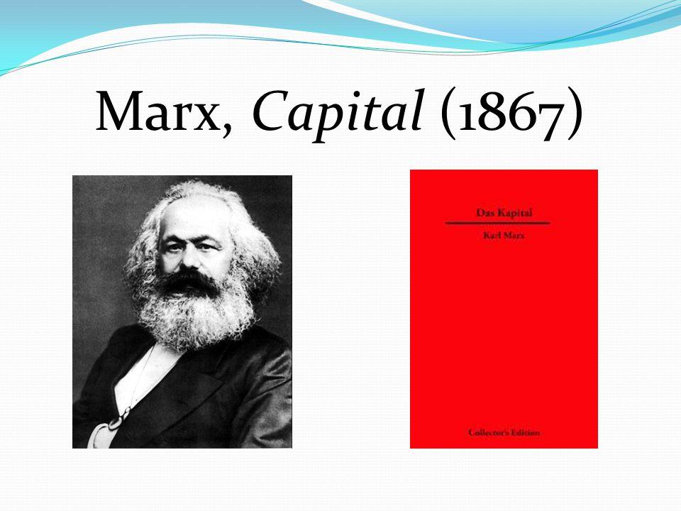 Marx, Capital (1867)