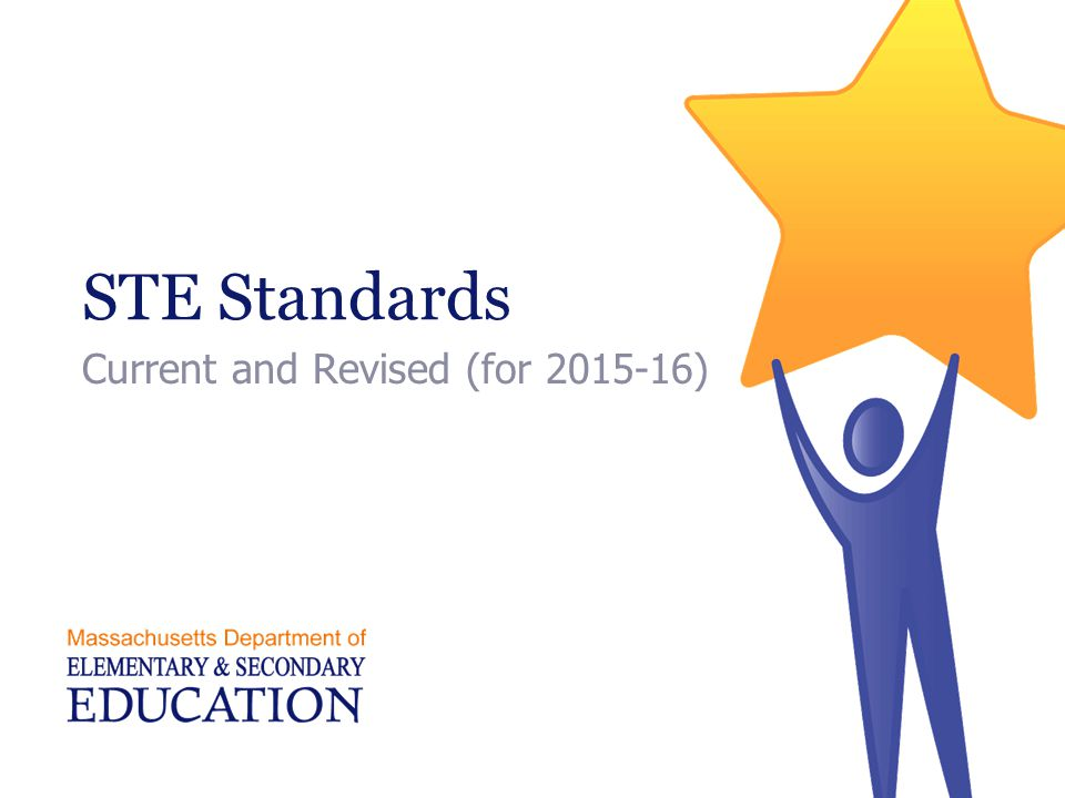 STE Standards Current and Revised (for 2015-16)