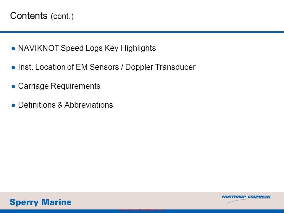 NAVIKNOT Speed Log 350 EE 34 Retrofit of NAVIKNOT II Northrop Grumman Private/Proprietary Level I