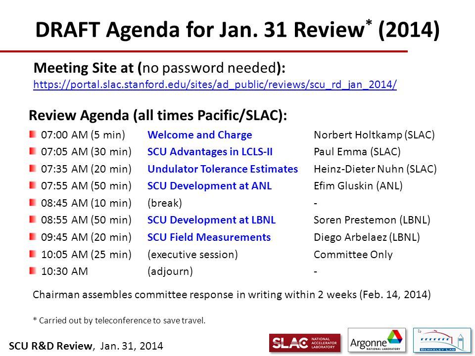 SCU R&D Review, Jan. 31, 2014 DRAFT Agenda for Jan.