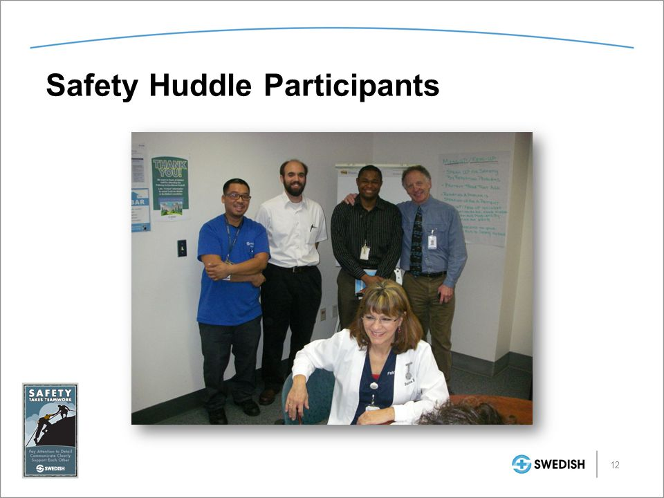 Safety Huddle Participants 12