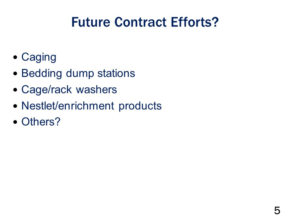 Future Contract Efforts.