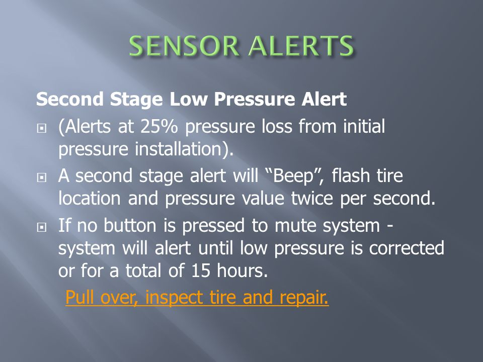 Second Stage Low Pressure Alert  (Alerts at 25% pressure loss from initial pressure installation).