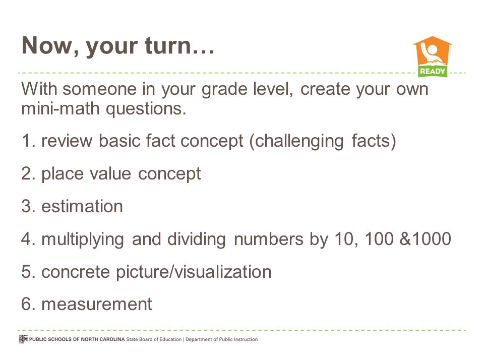 Now, your turn… With someone in your grade level, create your own mini-math questions.