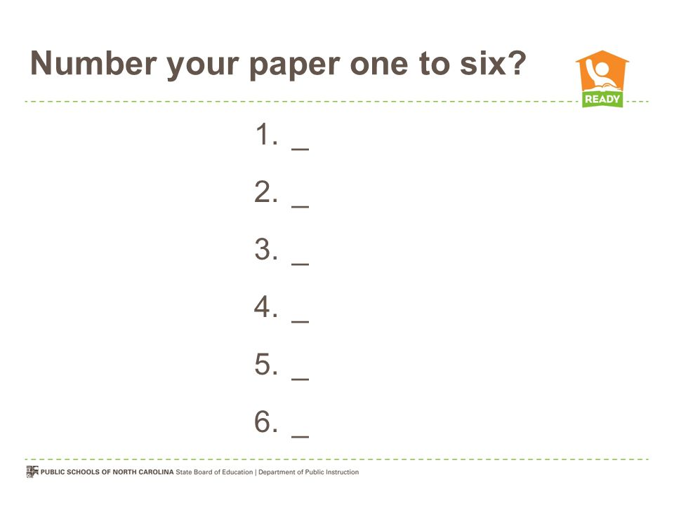 Number your paper one to six 1._ 2._ 3._ 4._ 5._ 6._
