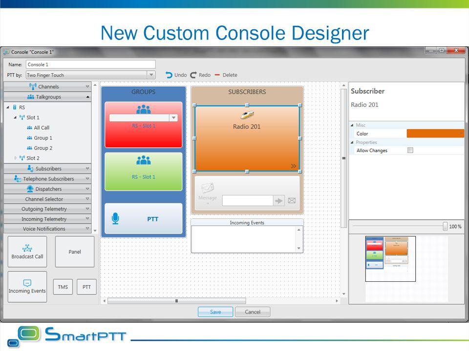 New Custom Console Designer