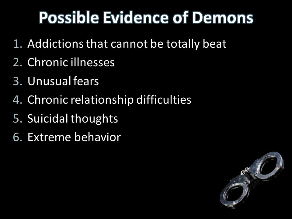 1.Addictions that cannot be totally beat 2.Chronic illnesses 3.Unusual fears 4.Chronic relationship difficulties 5.Suicidal thoughts 6.Extreme behavio
