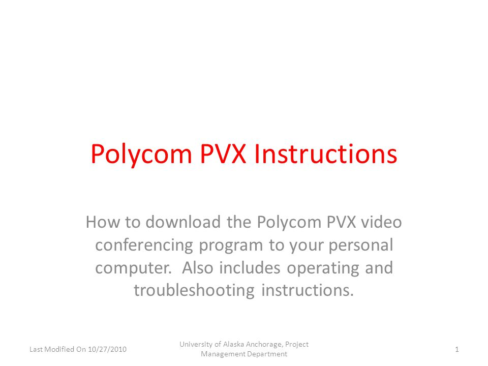 Step 1a: Please open your computer's web browser and copy and paste the following link into the address bar and then hit enter: http://www.polycom.com/products/telepresence_video/ video_conference_systems/personal_systems/pvx.html You will then be taken to the webpage shown to the left.